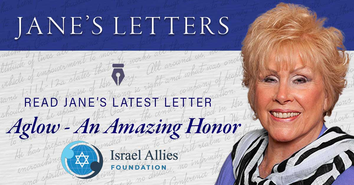 Jane Letter - Aglow - An Amazing Honor