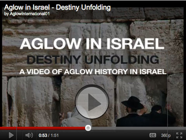 Aglow in Israel: Destiny Unfolding