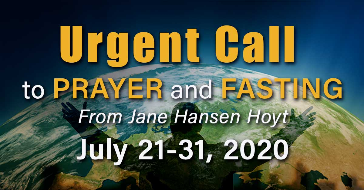 Fasting and prayer, July 21 – July 31, 2020