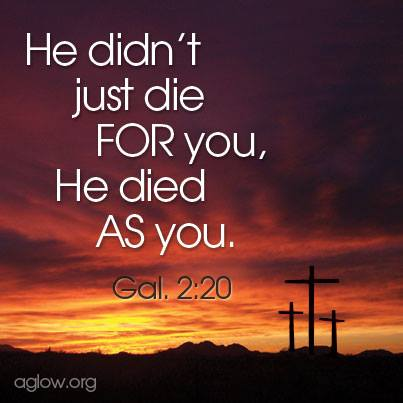 He Didn't Die For You, He Died AS You